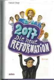 Die Neue Reformation